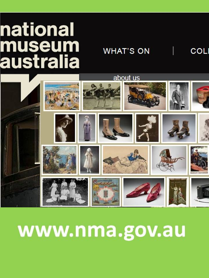 National Museum of Australia - some excellent online exhibitions and image collections  http://www.nma.gov.au