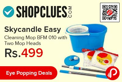 Shopclues #EyePoppingDeals is offering 75% off on Skycandle Easy Cleaning Mop BFM 010 with Two Mop Heads at Rs.499 Only.  http://www.paisebachaoindia.com/skycandle-easy-cleaning-mop-bfm-010-with-two-mop-heads-at-rs-499-only-shopclues/