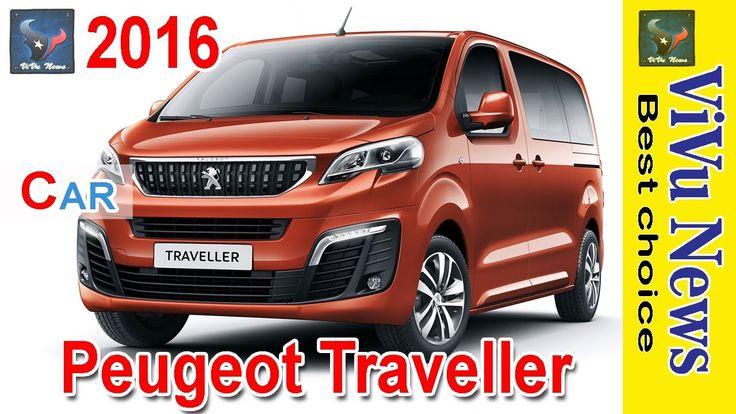 Xe 2016 | 2017 Peugeot Traveller | Peugeot family | ViVu News