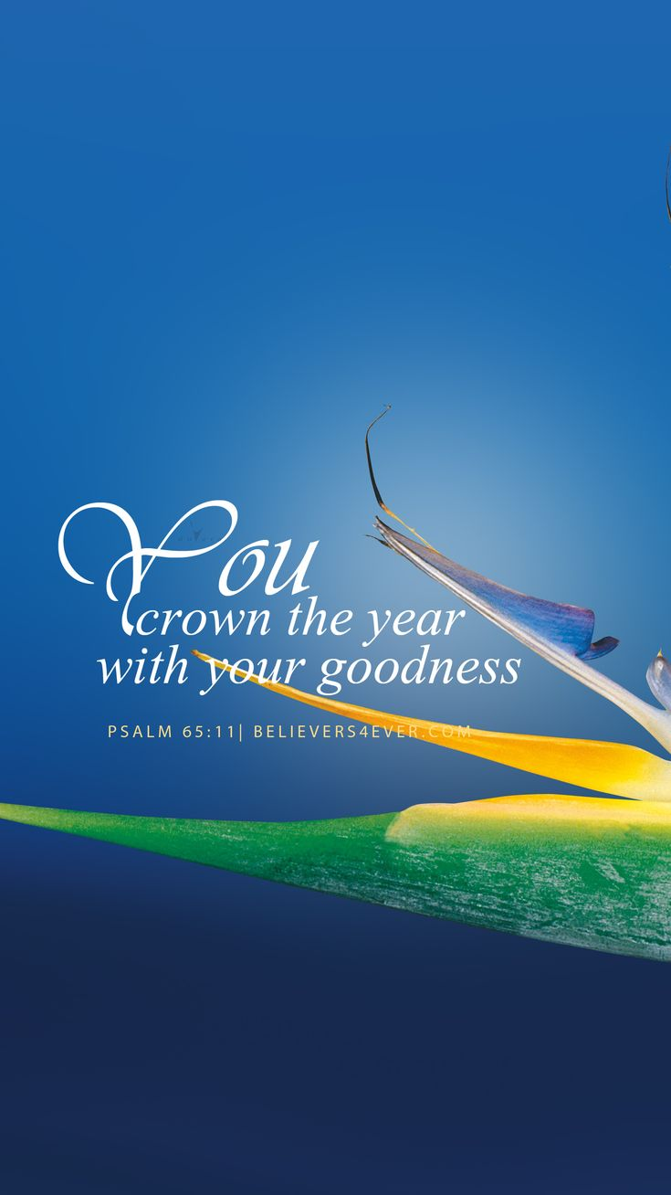 You Crown The Year With Your Goodness Happy New Christian Mobile