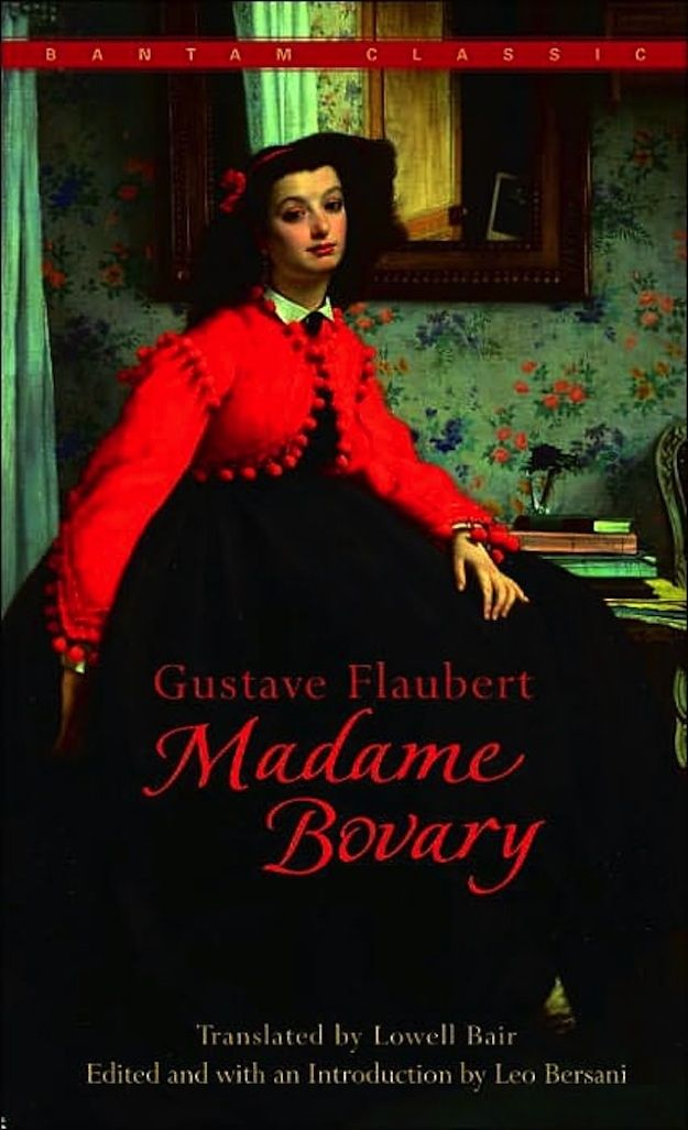 Madame Bovary by Gustave Flaubert | 22 Books You Pretend You've Read But Actually Haven't