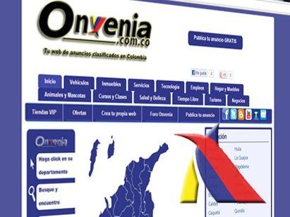 ANUNCIOS CLASIFICADOS GRATIS EN COLOMBIA : http://onvenia.com.co Todo lo que quieras vender, comprar, arrendar o permutar lo podrás encontrar en Onvenia Clasificados, sólo en y para Colombia. | onvenia