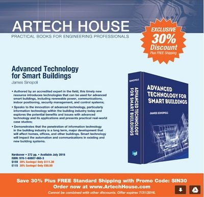 Advanced Technology for Smart Buildings  New Book, available in July. Jim Sinopoli PE, RCDD, LEED AP, Managing Principal, Smart Buildings LLC  Contributing Editor - AutomatedBuildings.com