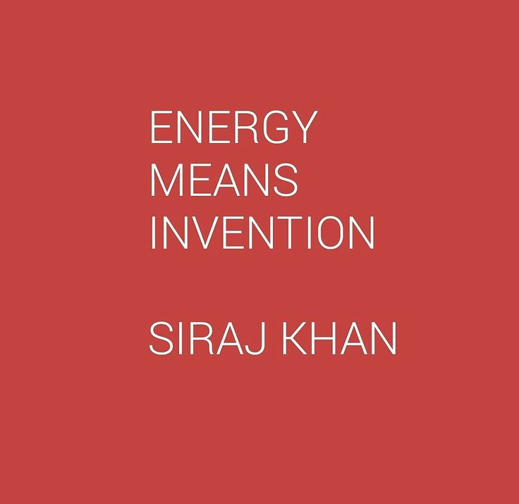 ON ENERGY AND INVENTION