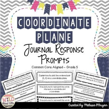 Coordinate Plane Math Journal Response Prompts - Common Co