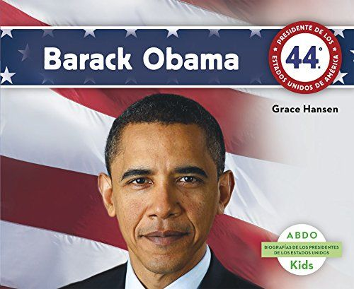 Barack Obama (Biografias de los Presidentes de los Estados Unidos) (Spanish Edition):   This title will introduce little readers to the 44th president of the United States, Barack Obama. Readers will gather basic, biographical information about Obama through easy-to-read, simple text. Theyll also love the historical photographs, the More Facts section, and bolded glossary terms. Translated by native Spanish speakers. Aligned to Common Core Standards and correlated to state standards. A...