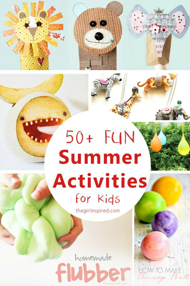 50  Super FUN Summer Activities for and with Kids of all ages!