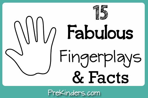 15 Fabulous Fingerplays and Facts by PreKinders, Pre-K Pages, & Teach Preschool (pt. 3)