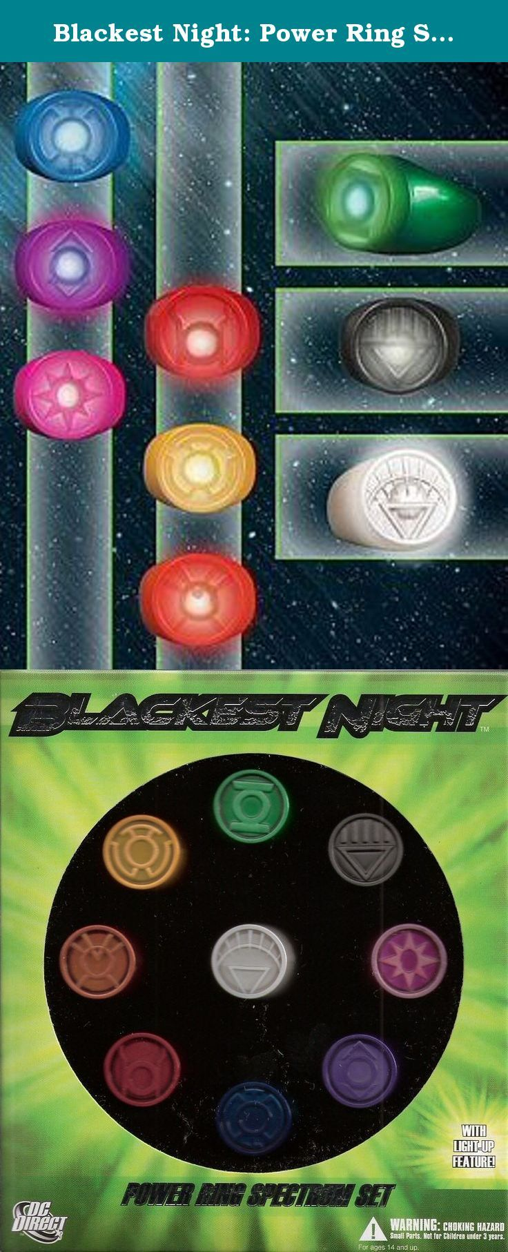 Blackest Night: Power Ring Spectrum Set. From the pages of Blackest Night! Embody the entire emotional spectrum of the Blackest Night storyline with this special light-up ring set from DC Direct! Featuring designs that are authentic to the comic, each of these nine wearable, adjustable plastic rings (one each in red, orange, yellow, green, blue, indigo and violet, plus black and white) lights up using the special key included with the set. (The batteries can also be changed). Packaged in…