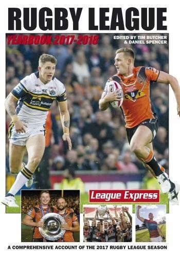 From 11.40 Rugby League Yearbook 2017-2018: A Comprehensive Account Of The 2017 Rugby League Season (rugby League Yearbooks)