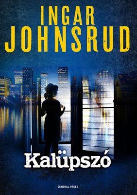 Tekla Könyvei – könyves blog: Ingar Johnsrud – Kalüpszó (Fredrik Beier 2.)