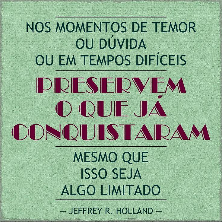 """""""Eu Creio, Senhor"""" -Élder Jeffrey R. Holland #SUD #Portugues #LDS"""