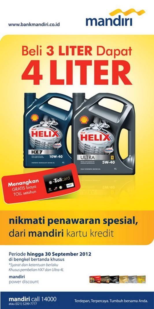 shell - beli 3 liter dapat 4 liter dengan mandiri kartu kredit, periode hingga 30 september 2012, info: mandiri call 14000 www.bankmandiri.co.id