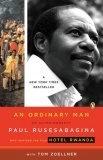 An Ordinary Man: An Autobiography by Paul Rusesabagina