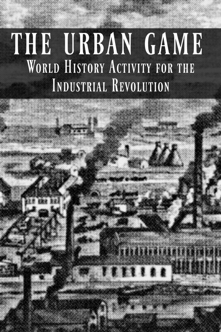 Urban Game activity for understanding the rapid changes caused by the Industrial Revolution!  Find the Activity here: http://www.mrsbyars.com/for-teachers.html