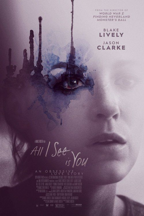 All I See Is You Full-Movie | Download All I See Is You Full Movie free HD | stream All I See Is You HD Online Movie Free | Download free English All I See Is You 2017 Movie #movies #film #tvshow