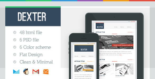 Dexter a flat design email template. with a very clean style suite for any business purpose especially magazine, product preview, art gallery. I've provide a gallery module (2:2 gallery, 3:3 gallery) suite for showoff your artwork or portfolio.