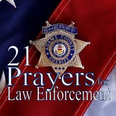 Strengthened by the Word: 21 Prayers for Law Enforcement Officers