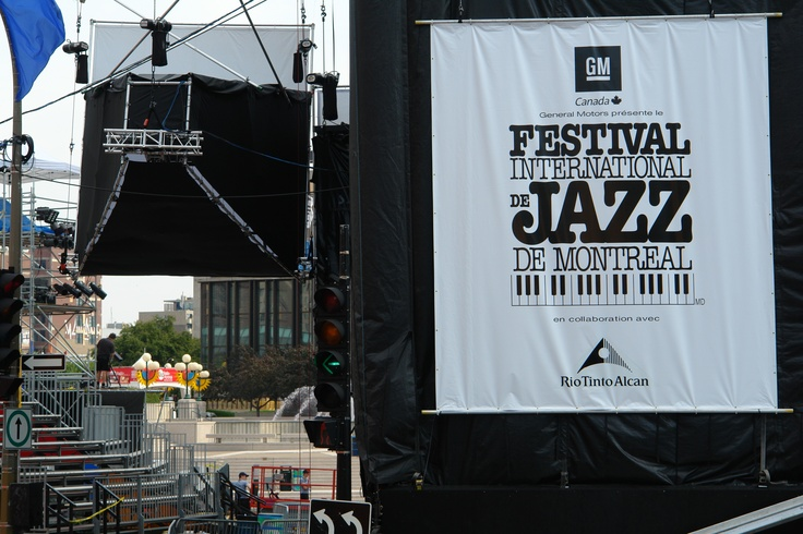 Festival de jazz Montreal... One of the major jazz festivals in the world.