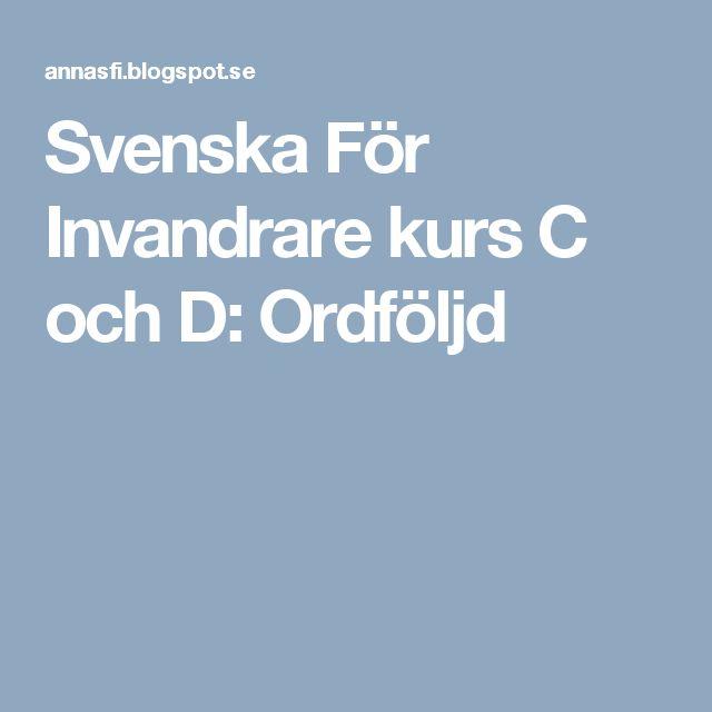 Svenska För Invandrare kurs C och D: Ordföljd
