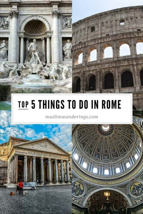A Muslim Travel Guide to Rome. Best things to do, finding halal food, Muslim friendly? All your Q's answered!