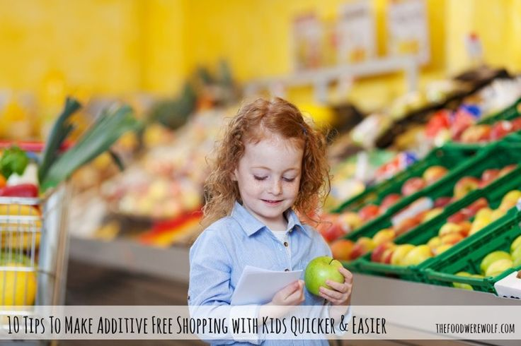 10 Tips To Make Additive Free Shopping With Kids Quicker & Easier — The Food Werewolf thefoodwerewolf.com #shopping #additivefree #kids