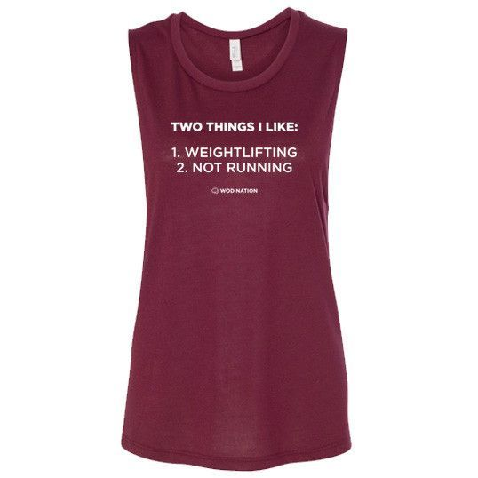 #crossfit tank - Two Things I Like 1. Weightlifting 2. NOT Running