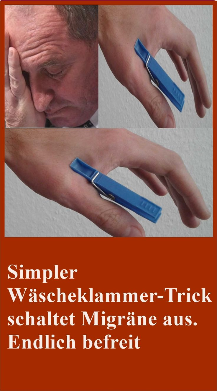 Simpler Wäscheklammer-Trick schaltet Migräne aus. Endlich befreit | njuskam! Nadin B