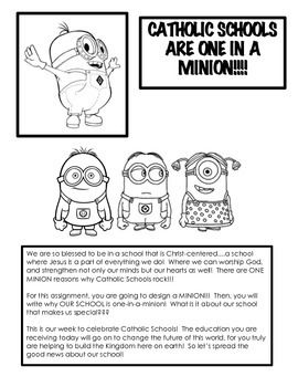 This is a 7 page packet.  Your students will create minions (from Despicable Me) and then complete a writing assignment why their school, or Catholic Schools in general, are one-in-a-minion.  This activity packet features the directions to make the minions, a pattern for the body, and 2 writing activity options.