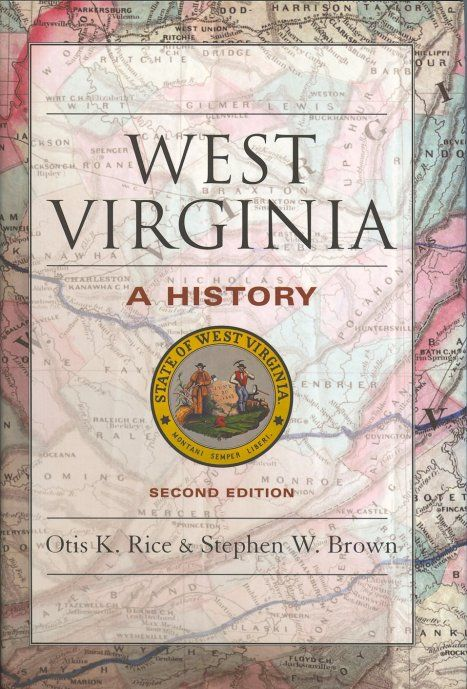 West Virginia: A History [Rice]