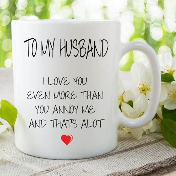 Anniversary Gifts Husband Gift Valentines Day Gift Coffee Mug I Love You G In 2020 Valentine Gifts For Husband Birthday Gifts For Husband Anniversary Gifts For Husband