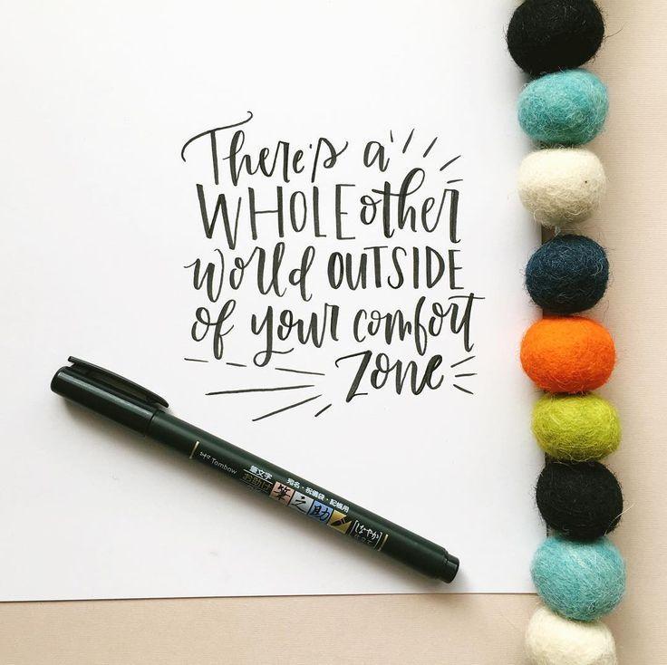 Get outside your comfort zone | Lettering by @kileyinkentucky using @tombowusa Fudenosuke Calligraphy Pen, Soft Tip