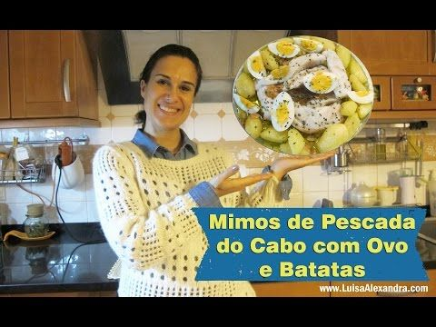Luisa Alexandra: Mimos de Pescada do Cabo com Ovo e Batatas • Receita em VÍDEO [Bimby e Actifry]