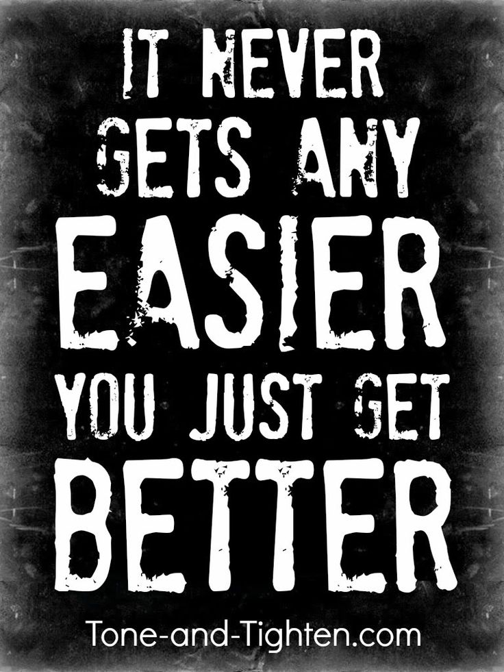 It doesn't get any easier - the only thing that changes is YOU! Make your change today. #fitness #motivation on Tone-and-Tighten.com