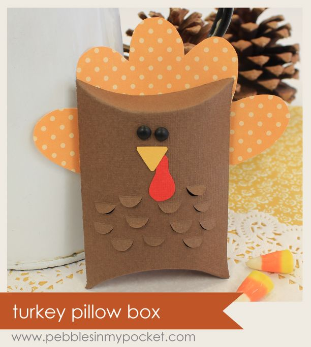 Turkey Pillow Box || Pebbles In My Pocket & 43 best Pillow Box Punch Board images on Pinterest | Pillow box ... pillowsntoast.com
