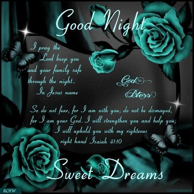 Good Night, God Bless. Sweet Dreams.
