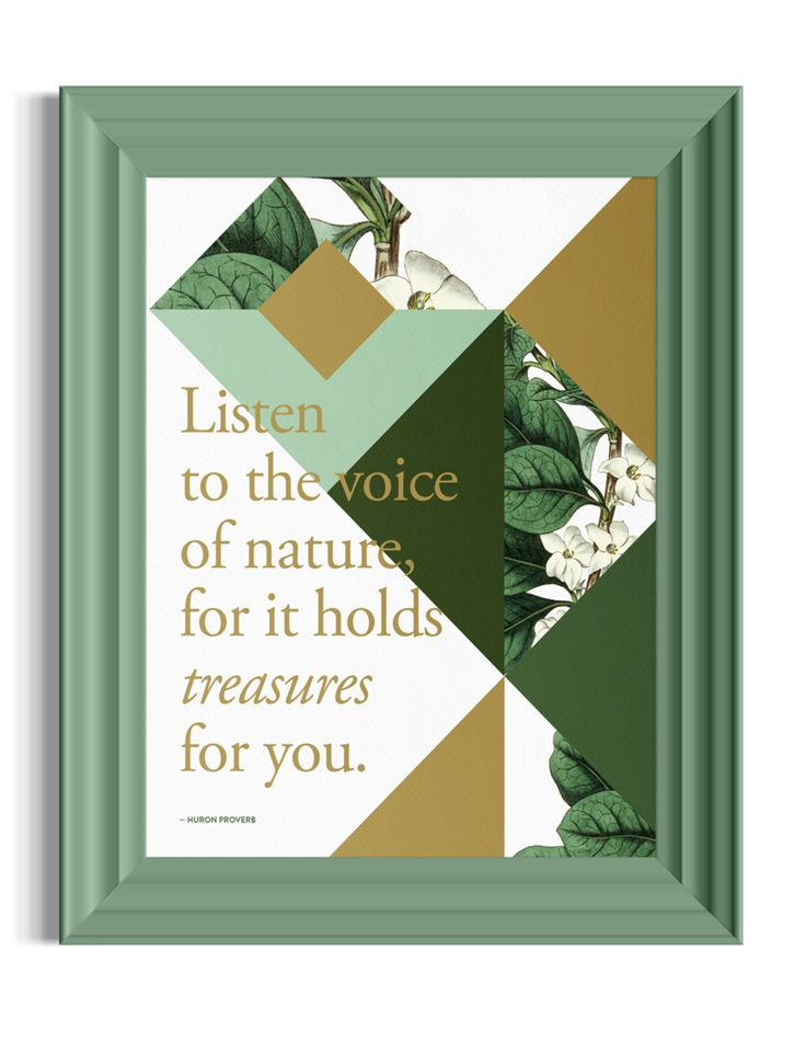 Listen to the voice of nature for it holds treasures for you. ~ Huron Proverb || 11x14 digital print with gold metallic screen print layer on smooth, FSC-Certified cover stock. #hurontribe #nature #treasure
