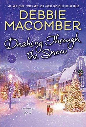 Dashing Through the Snow: A Christmas Novel by Debbie Macomber http://smile.amazon.com/dp/B00S3RD3EW/ref=cm_sw_r_pi_dp_mO9Uvb09AMAAR