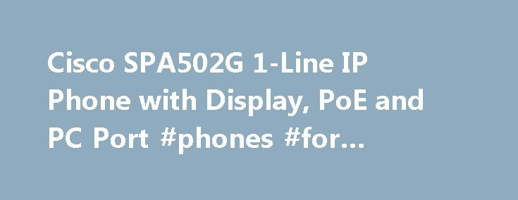 Cisco SPA502G 1-Line IP Phone with Display, PoE and PC Port #phones #for #business http://singapore.remmont.com/cisco-spa502g-1-line-ip-phone-with-display-poe-and-pc-port-phones-for-business/  # Cisco SPA502G 1-Line IP Phone with Display, PoE and PC Port Service and Support The Cisco Small Business Support Service provides three years affordable peace of mind coverage, to help protect your investment and derive maximum value from your Cisco Small Business solution. The subscription-based…