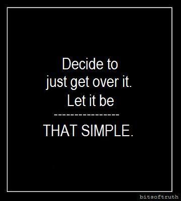 Just decide!