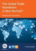 The Global Trade Slowdown: A New Normal | VOX, CEPR's Policy Portal