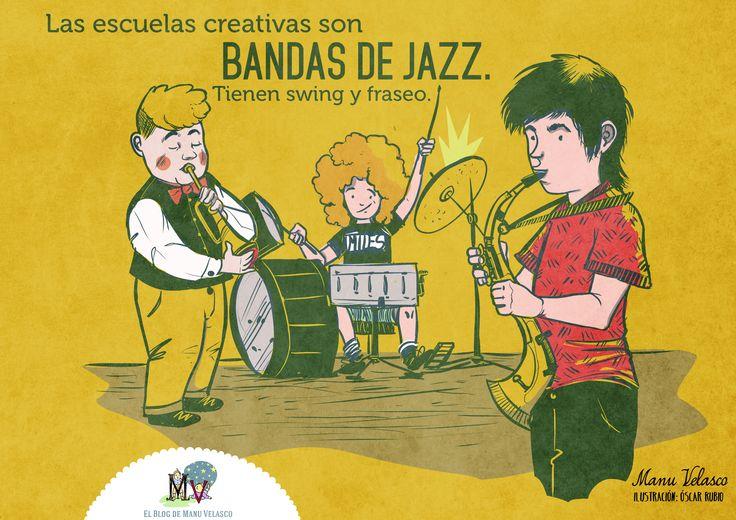 http://www.elblogdemanuvelasco.com/2015/05/las-escuelas-creativas-son-bandas-de.html