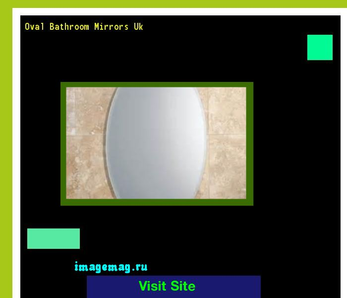 Oval Bathroom Mirrors Uk 094115 - The Best Image Search