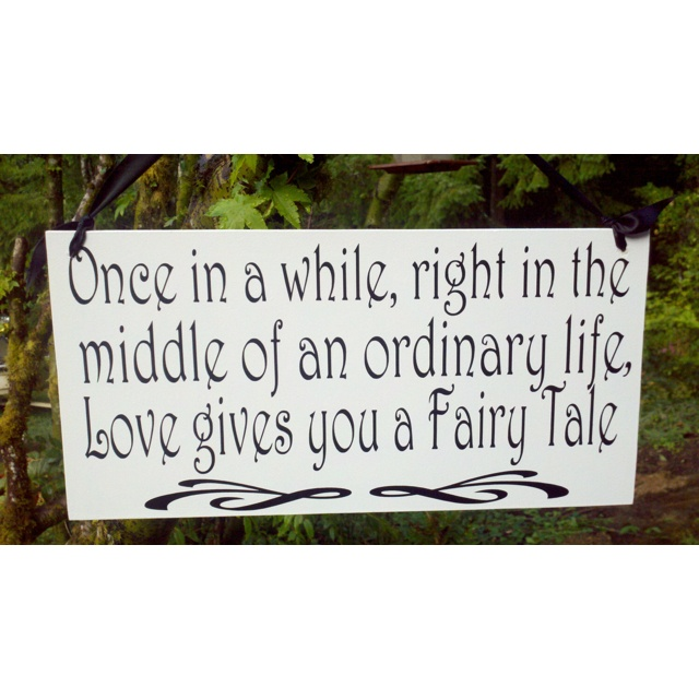 My life...Ideas, Quotes, Photo Props, Fairy Tales, So True, Wedding Photos, Fairies Tales Wedding, Photos Props, Fairy Tale Weddings