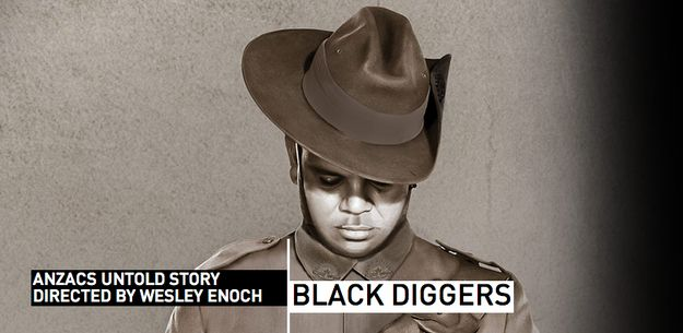 Black Diggers , a play written by Tom Wright and directed by Wesley Enoch, premieres at the Sydney Festival on January 18.