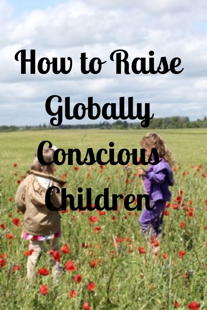 How to Raise Globally Conscious Children :http://www.mommaandthepea.com/raise-globally-conscious-children/