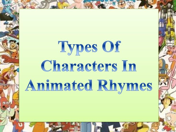 there are number of characters employed in the process of rhymes narration and some are mentioned in these slides