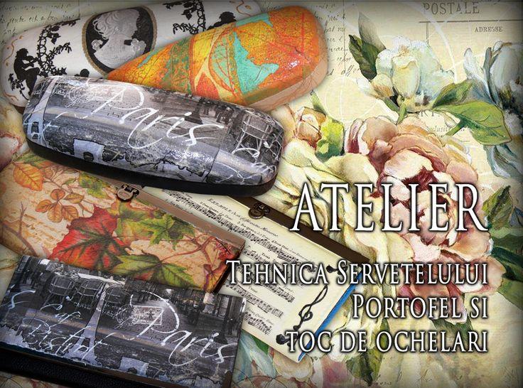 Ateliere si cursuri - Tehnica servelului pe piele ecologica. Portofele cu tehnica servetelului. Toc de ochelari cu Tehnica servetelului. Deco Craft®. http://www.decocraft.ro/ateliere-creativitate/