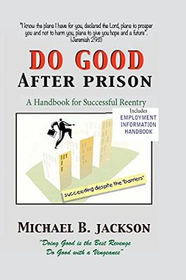 Big save Amazon Books: How to Do Good After Prison: A Handbook for Successful Reentry (w/ Employment Information Handbook)