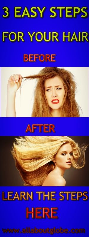 3 Easy Steps For Your Hair #Women #Hair #MakeYourHairPerfect